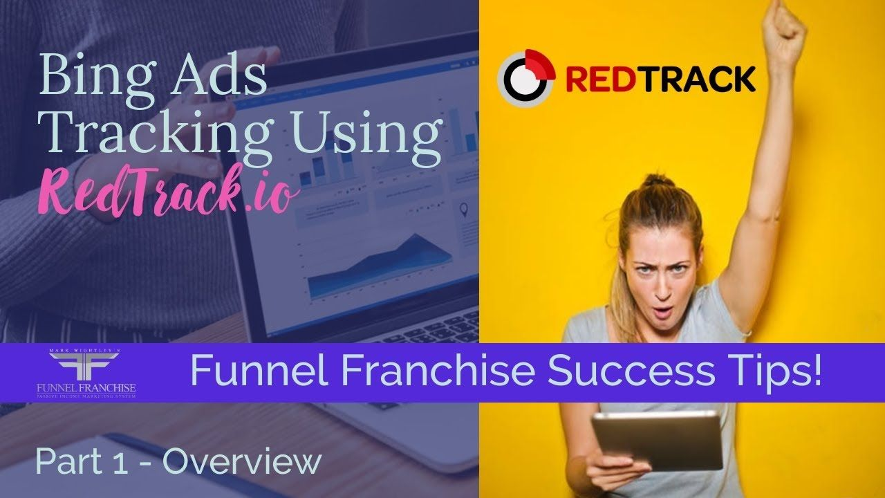 Bing Ad Tracking Using RedTrack.io Funnel Franchise