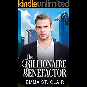 The Billionaire Benefactor The Billionaire Surprise Book 3 Disaster Book Books Book 1