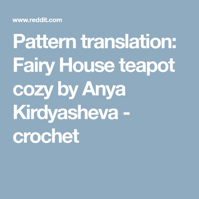 Pattern Translation Fairy House Teapot Cozy By Anya Kirdyasheva
