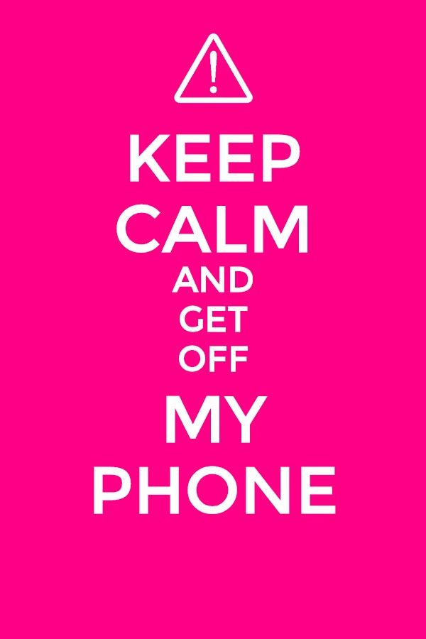 Get Off My Phone Cool Wallpapers For Phones Funny Lockscreen Get Off Me