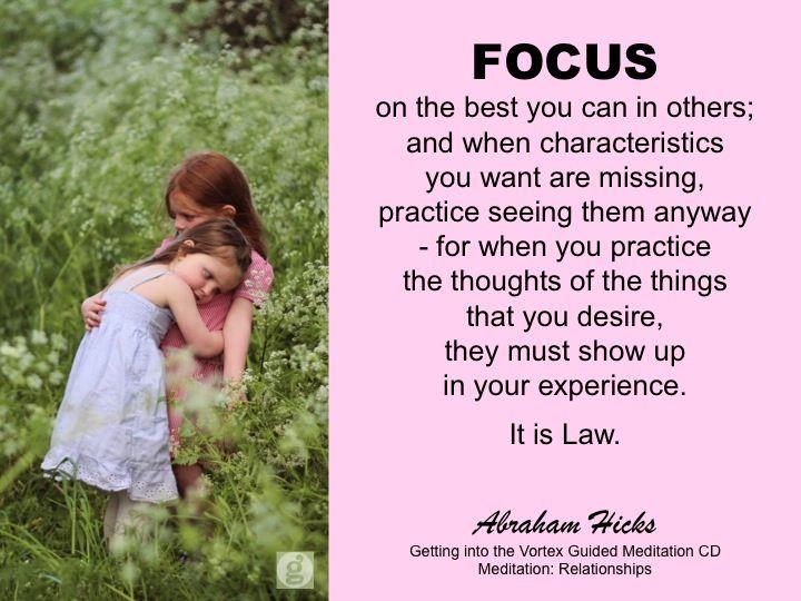 #AbrahamHicks #Relationships #Focus