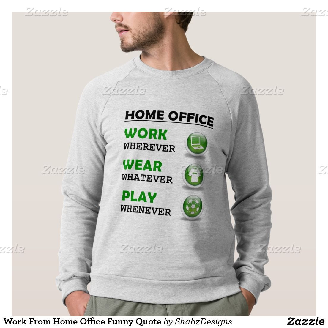 Work From Home Office Funny Quote Sweatshirt
