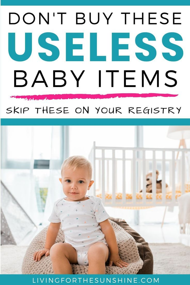 Don't Waste Your Money on These Unnecessary Baby Items ...