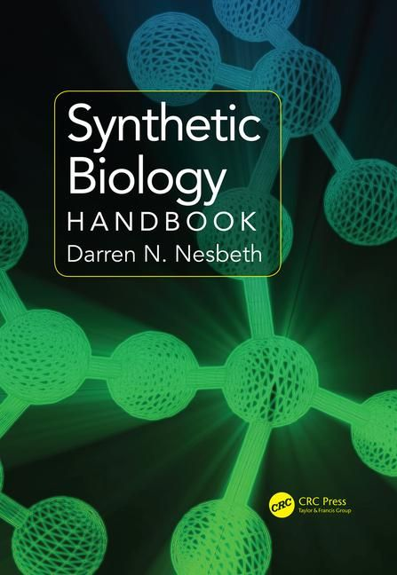 Synthetic Biology Handbook - CRC Press Book | Molecular