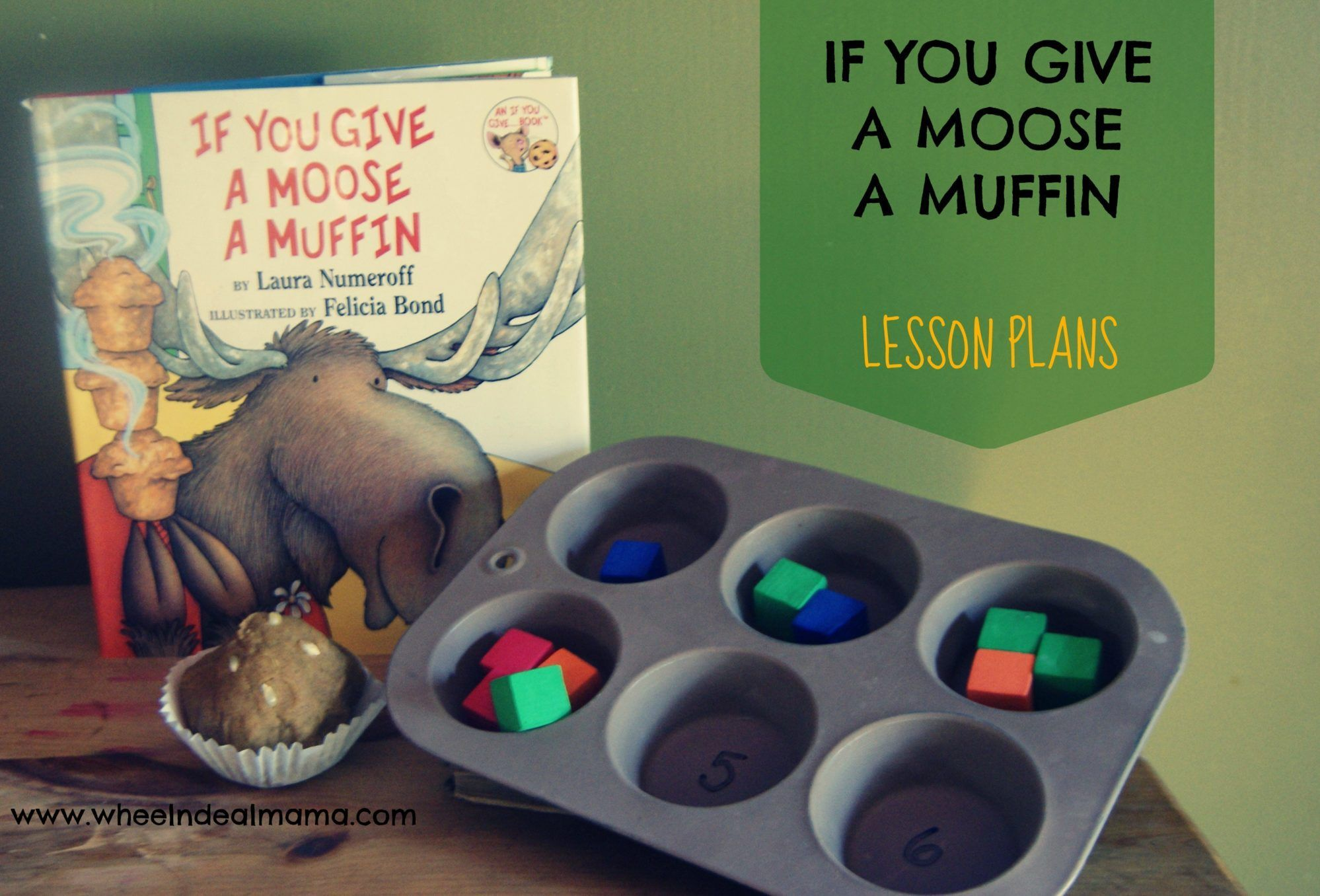 Looking for If you Give a Moose a Muffin Activities? Here is a great series of Lesson Plans for those of you that would like new and fun lessons for home! If You Give A Moose A Muffin A fun book about a moose, who when given one thing he desires immediately has to have … #Deal #Give #home school preschool lesson plans activities #Lesson #mama #Moose #Muffin #Plans #Wheel