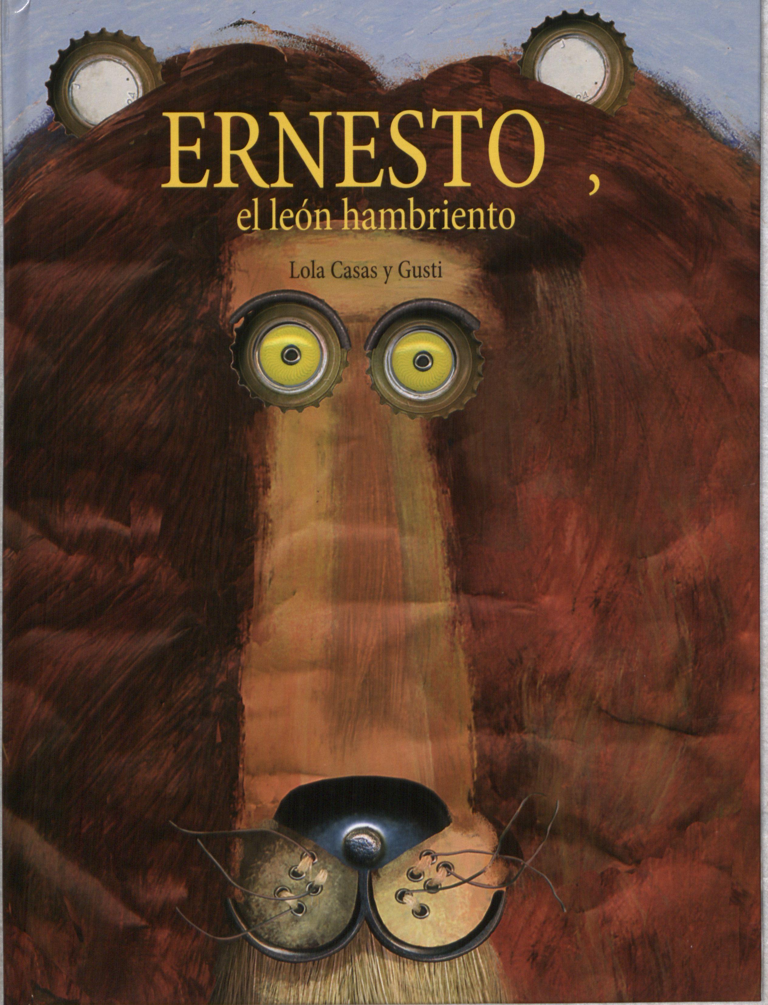 """Lola Casas / Gusti. """"Ernesto, un león hambriento"""