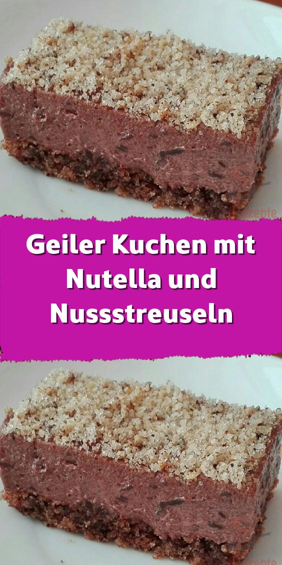 Geiler Kuchen mit Nutella und Nussstreuseln