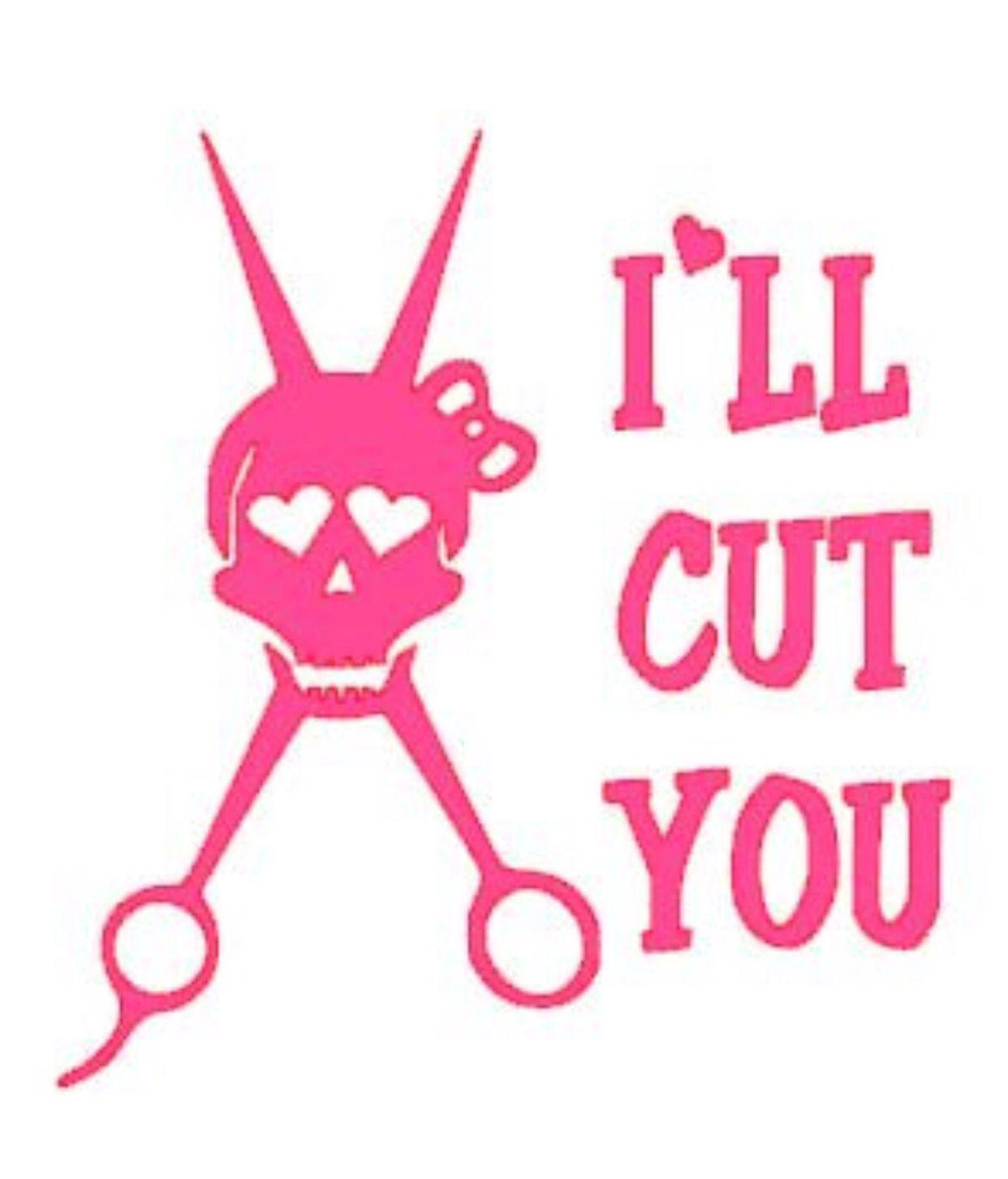 Hair Stylist Cosmetologist Ill Cut You Skull Scissors Car Decal - Hair stylist custom vinyl decals for car
