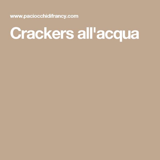 Crackers all'acqua