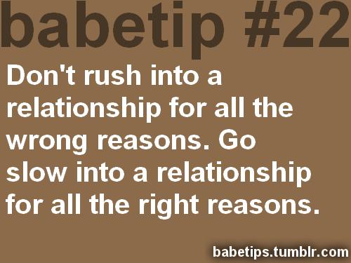Don t rush relationships