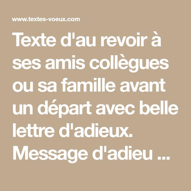 Texte Dadieu Pour Dire Au Revoir Ou à Bientôt à Ses Proches