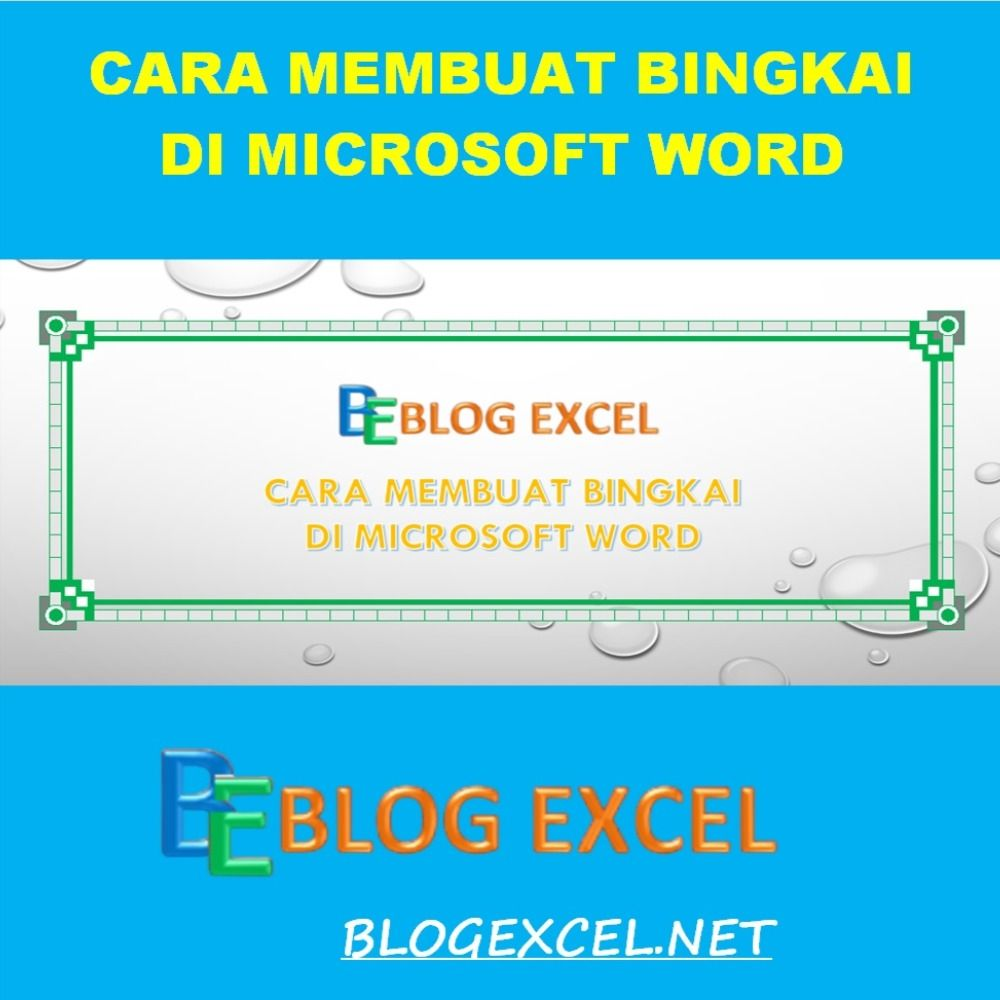 Cara Membuat Bingkai Di Microsoft Word Dengan Mudah Di 2020 Microsoft Bingkai Blog