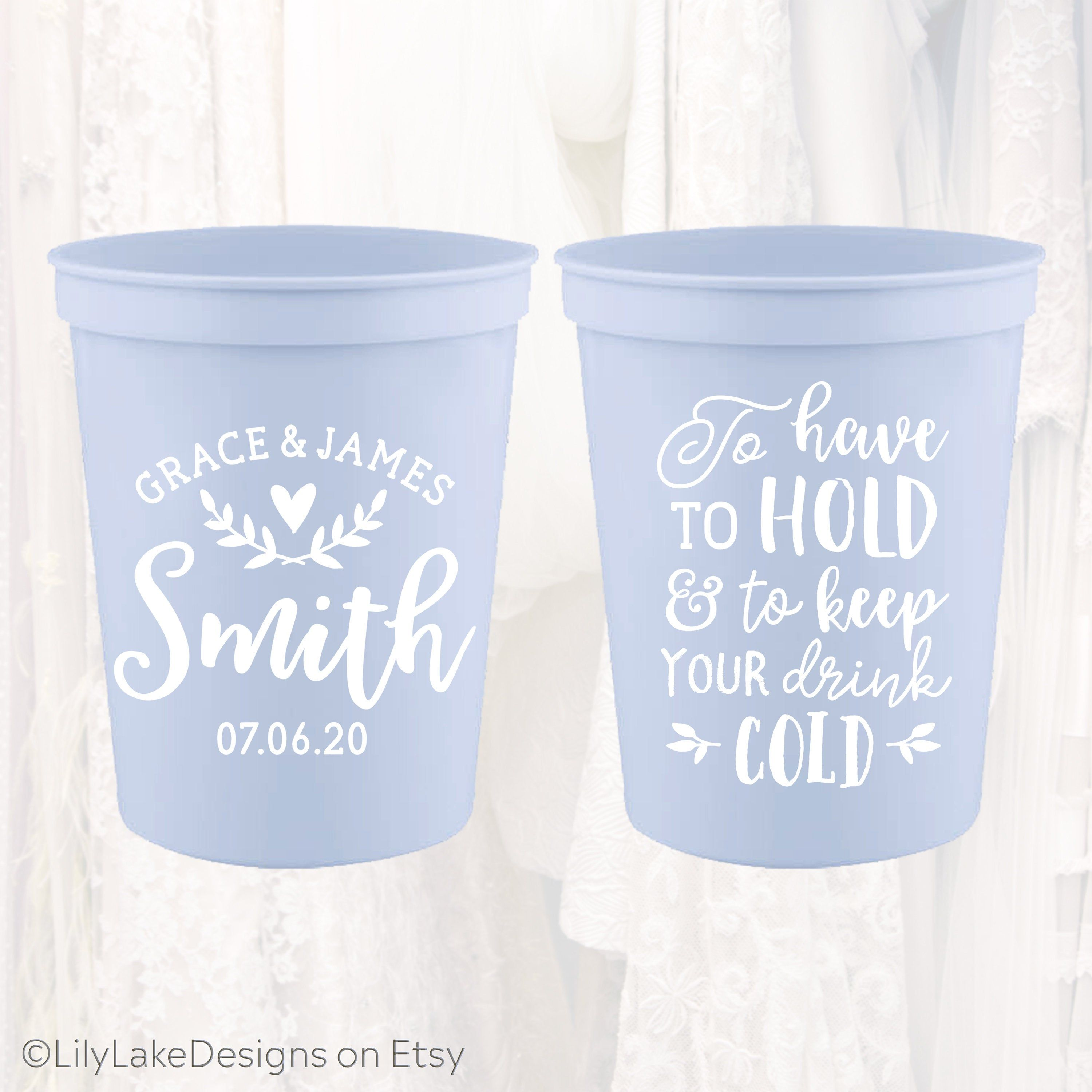 Personalized Wedding Cups To Have To Hold And To Keep Your Etsy In 2020 Wedding Cups Personalized Cup Favors Wedding Wedding Plastic Cups