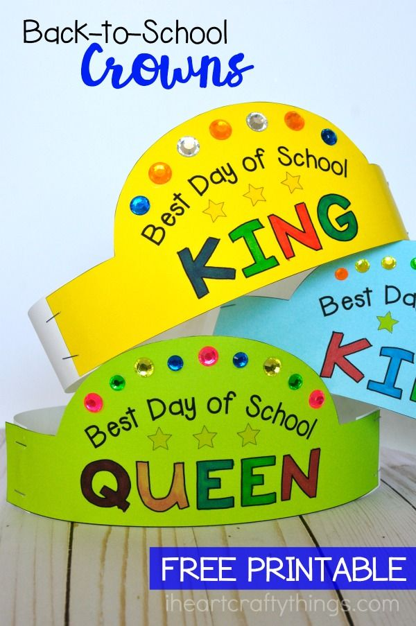 Printable Back To School Crowns And Best Day List To Upgrade The