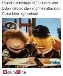 Image Result For Dylan Klebold And Eric Harris Memes Reb Vodka