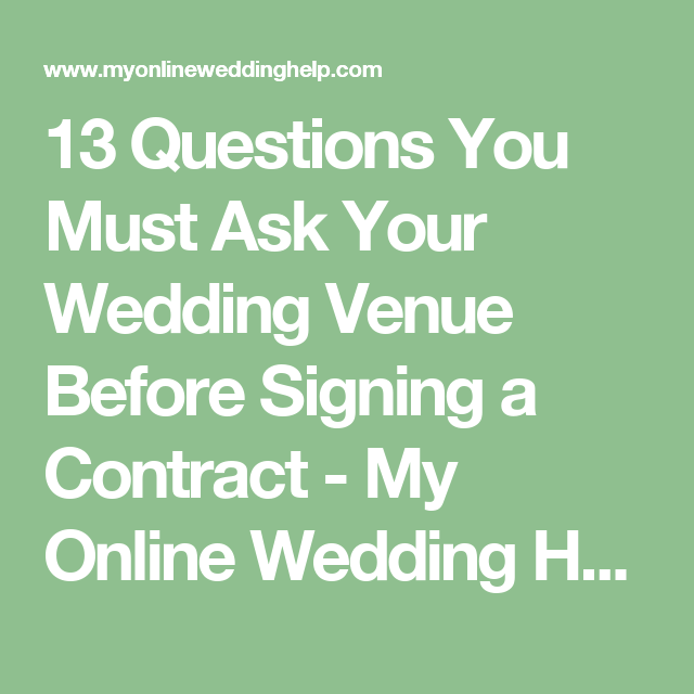 Wedding venue contract tips 13 questions to ask before signing 13 questions you must ask your wedding venue before signing a contract my online wedding solutioingenieria Choice Image
