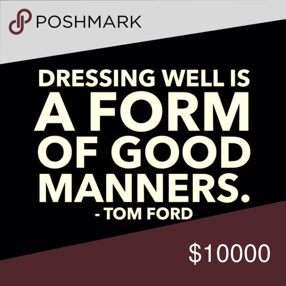Fashion Quote Tom Ford Jackets \u0026 Coats Jean Jackets