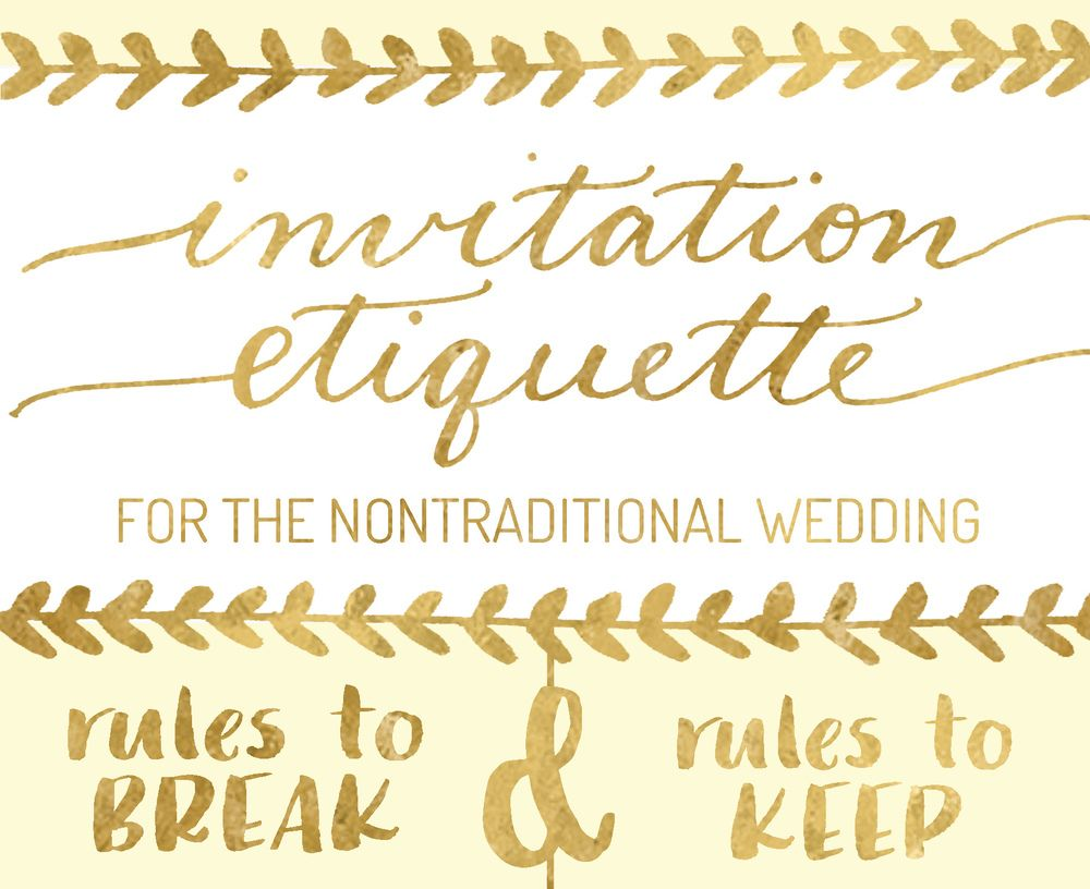 Invitation Etiquette for the Nontraditional Wedding | Nontraditional ...