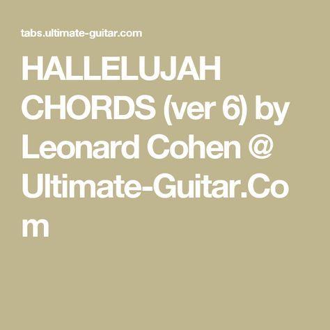 Hallelujah Chords Ver 6 By Leonard Cohen Ultimate Guitar