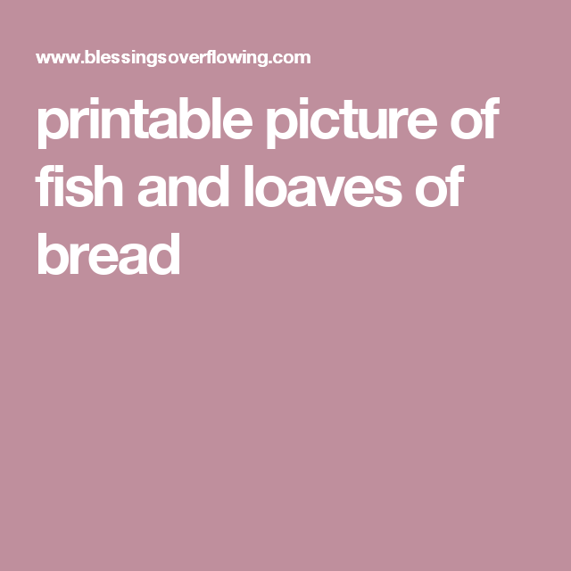 Printable Picture Of Fish And Loaves Bread