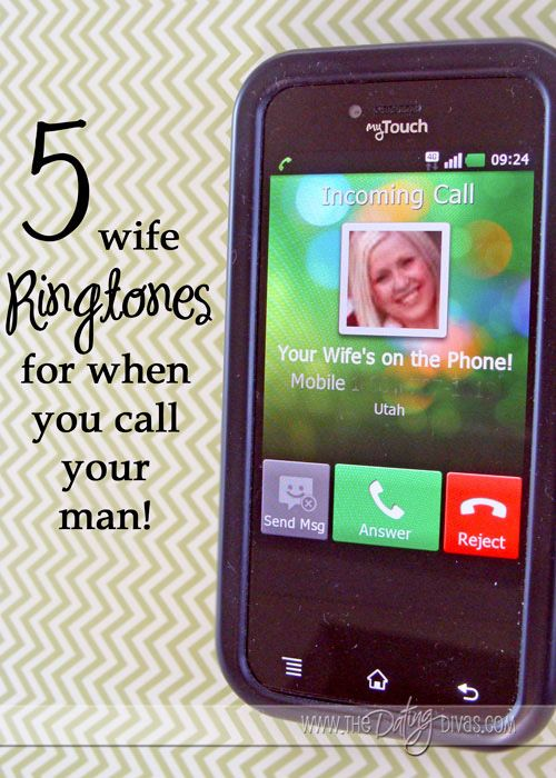 Ringtones That are Perfect to Associate with Your Wife's