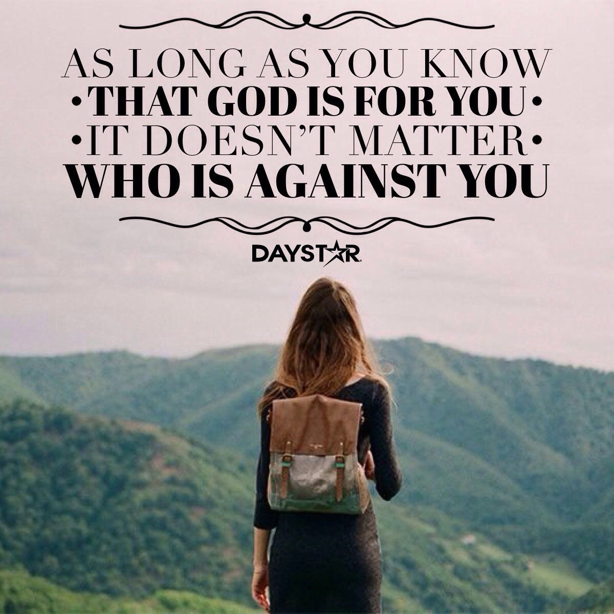 On Knowing God Inspirational Quotes: As Long As You Know That God Is For You, It Doesn't Matter
