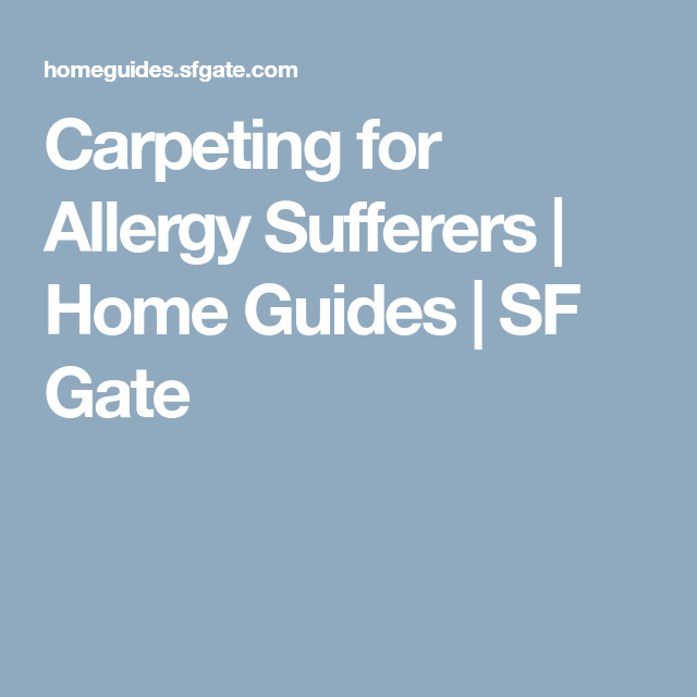 Carpeting For Allergy Sufferers Allergies Carpet New Carpet