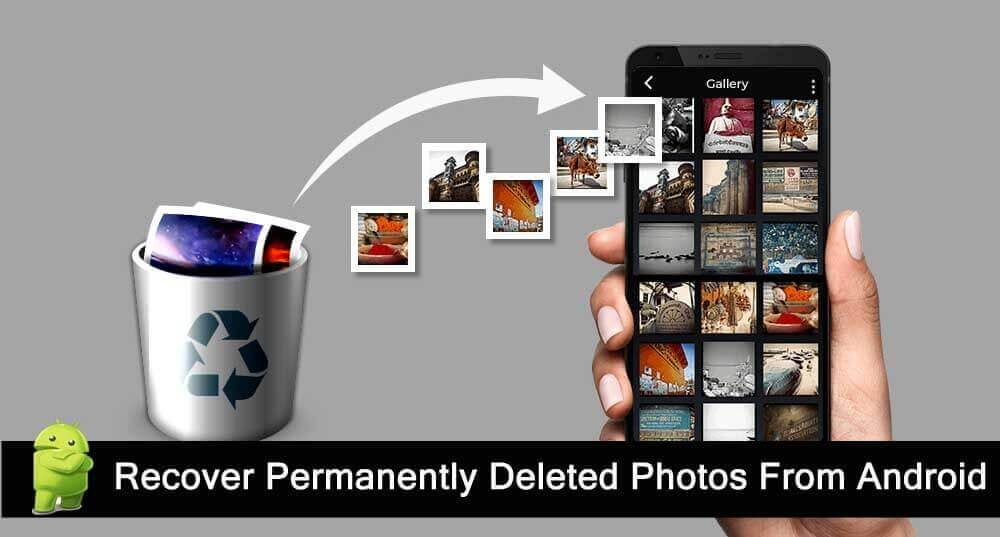 741c15845fc4a8ad2067621890577b8c - How To Get Back A Picture You Deleted On Android