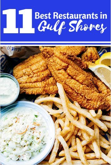 These Are 11 Of The Best Restaurants In Gulf Shores And