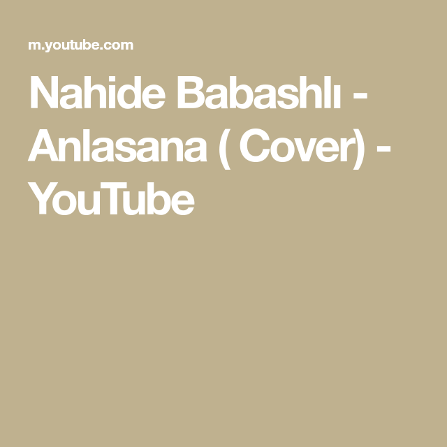Nahide Babashli Anlasana Cover Youtube English Caption Cover Songs