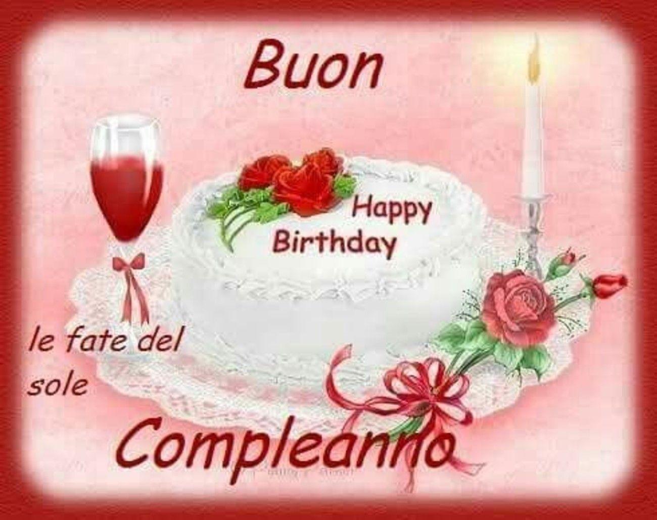 Buon Compleanno 102 Buongiorno Immagini It Buon Compleanno Compleanno Immagini Di Buon Compleanno