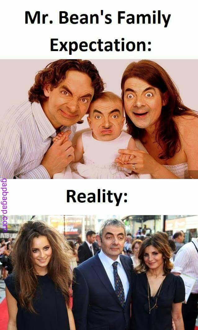 Funny Jokes About Mr Bean Expectations Vs Reality Stupid Funny