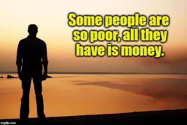Poor Rich Man Meme Generator Rich Man Memes Poor