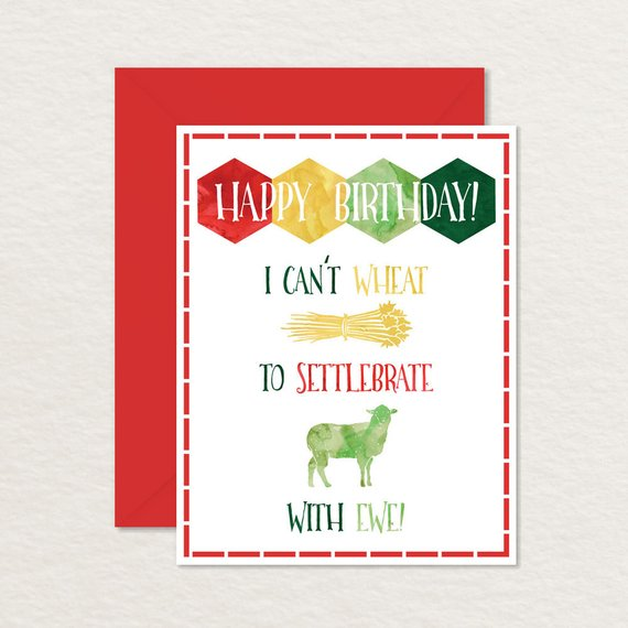 Printable Birthday Card Settlers Of Catan Card Printable Board