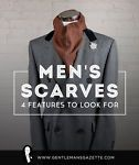Men's Scarves: 4 Features To Look For
