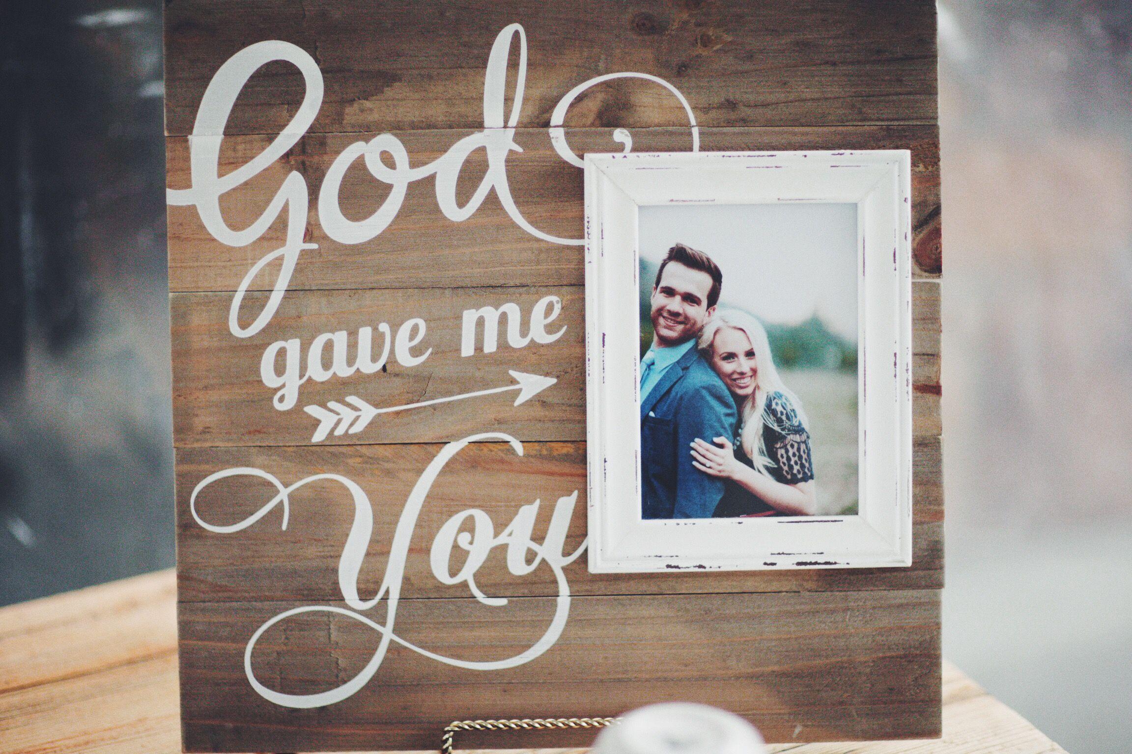 God gave me you Hobby Lobby Wedding Decor Picture Frame