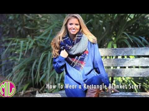 712d7245187 How To Tie a Rectangle Blanket Scarf - YouTube