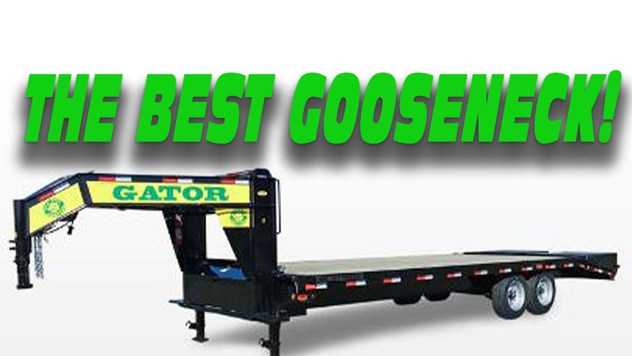 Gooseneck Trailer You Need A Gatormade Gooseneck Trailer In 2020 Gooseneck Trailer Gooseneck Trailer