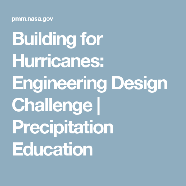 Building for Hurricanes: Engineering Design Challenge ...