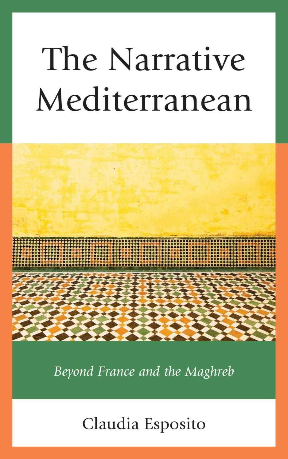 The Narrative Mediterranean Beyond France and the Maghreb