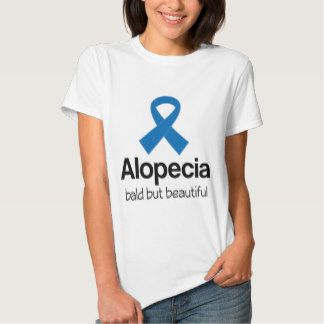 Alopecia Blue Awareness Ribbon quote T-Shirt