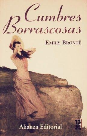 Cumbres Borrascosas Emily Bronte Los Libros De Danae Libros De Suspenso Cumbres Borrascosas Literatura Victoriana