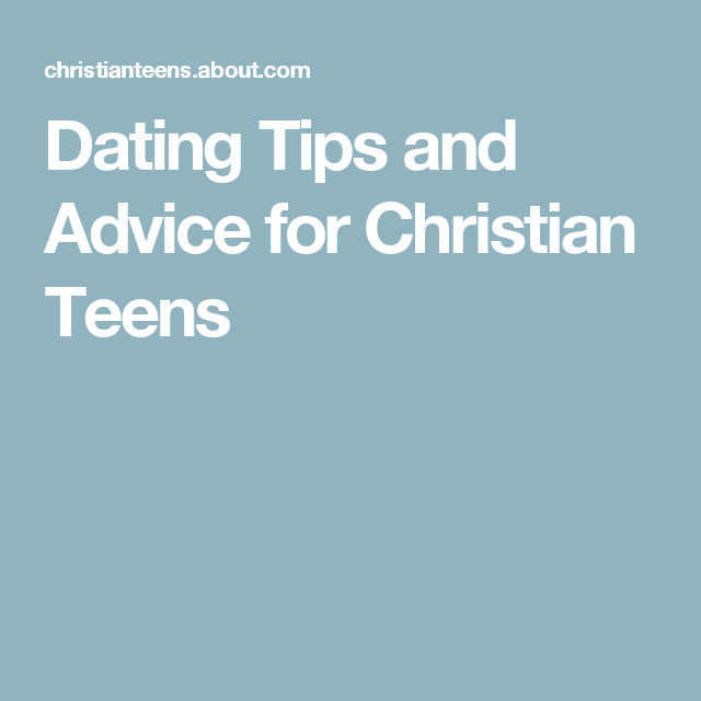 christian dating tips for teens without makeup: