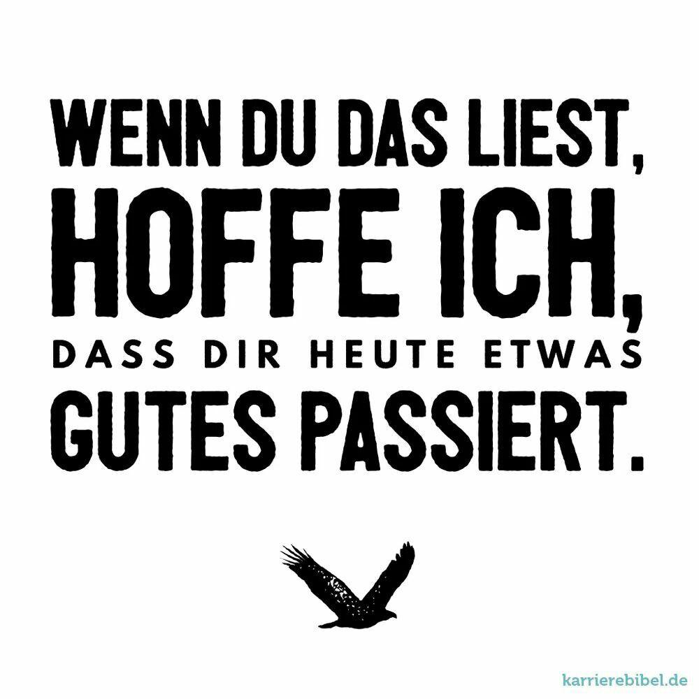 Beautiful Sprüche Mit Glück Collection Of Echt Jetzt, Deutsch, Gedanken, Weisheiten, Sprüche Zitate,