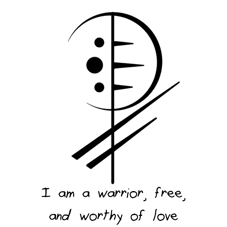 I Am A Warrior Free And Worthy Of Love Sigil Requested By