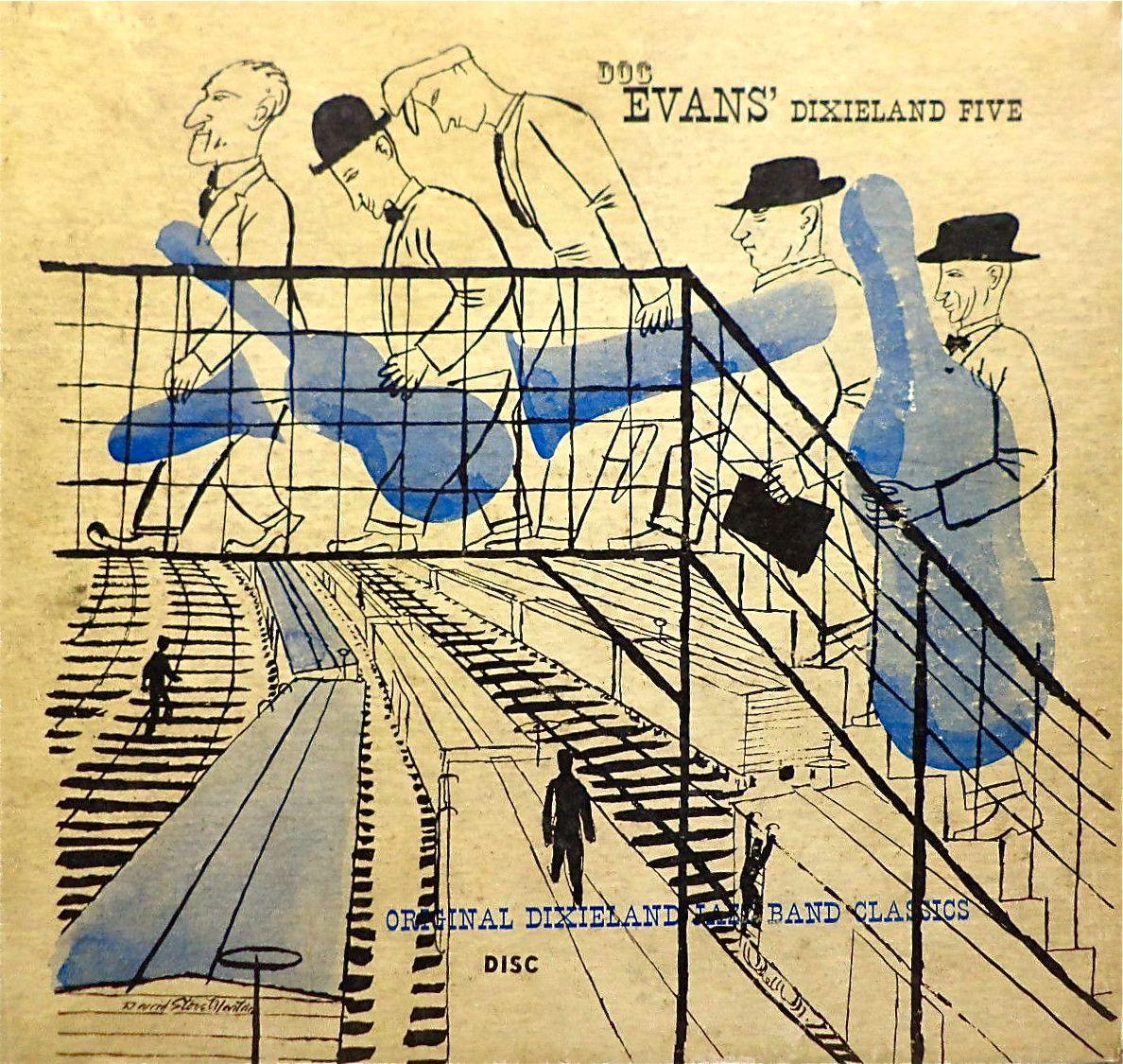 Doc Evans' Dixieland Five- Original Dixieland Jazz Band Classics, label: Disc (1947) Design: David Stone Martin.