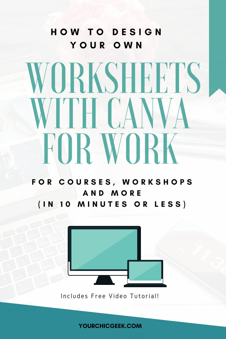 How to Make Your Own Worksheets with Canva for Work (Video Tutorial ...