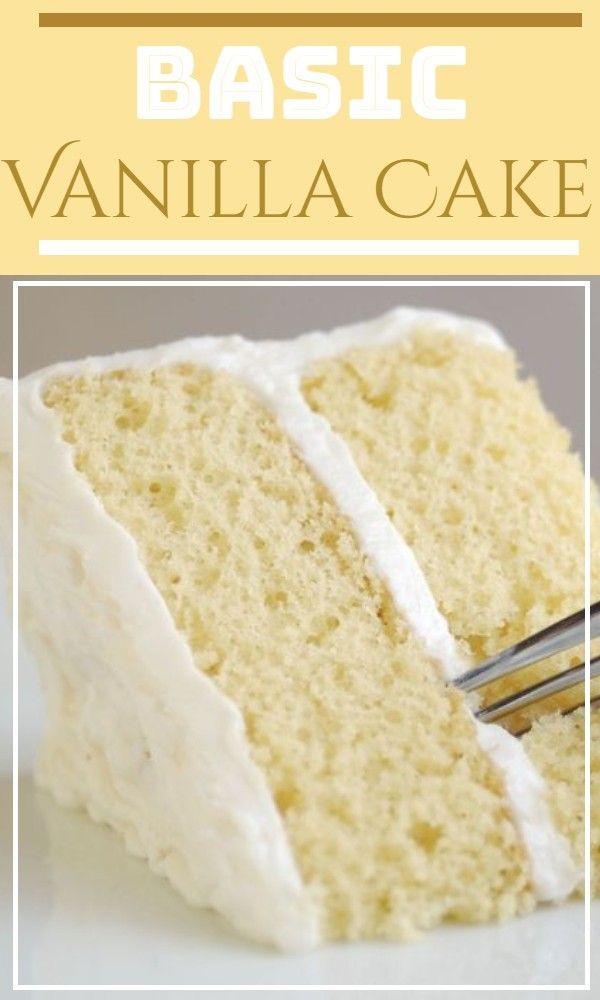 Basic Vanilla In 2020 Cake Recipe With Sour Cream Chocolate Cake Recipe Easy Cake Recipes Easy Homemade