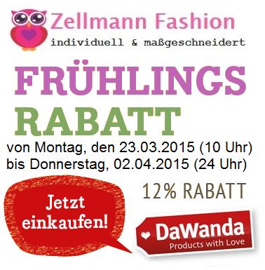 Unser Zellmann Fashion Special #FRÜHLINGSRABATT findet von Montag, den 23.03.2015 (10 Uhr) bis Donnerstag, 02.04.2015 (24 Uhr) statt. 12% Ermäßigung auf teilnehmende Produkte ausgewählter #DaWanda-Hauptkategorien. Viel Spass beim #Shoppen http://de.dawanda.com/shop/zellmann24