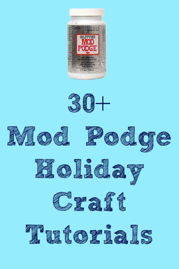 The Best Mod Podge Holiday Crafts - Mod Podge Rocks